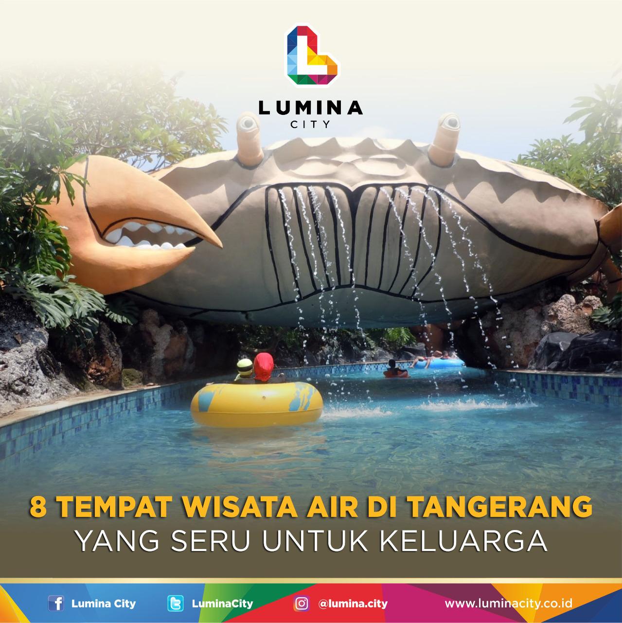 Wisata Tangerang, Tempat Wisata Air, Tempat Liburan Tangerang